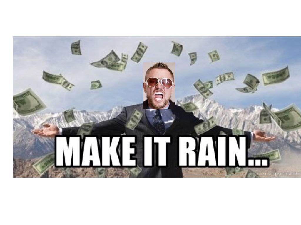Make It Rain - JPEG.002